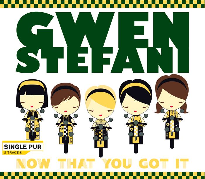 GWEN STEFANI - Now That You Got It (International Hybrid Version)