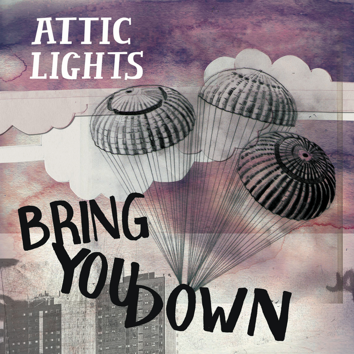 ATTIC LIGHTS - Bring You Down (Remixes)
