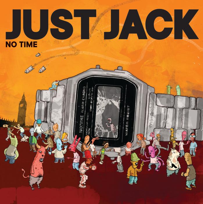 JUST JACK - No Time (Elektrons Data Transfer Radio Edit)