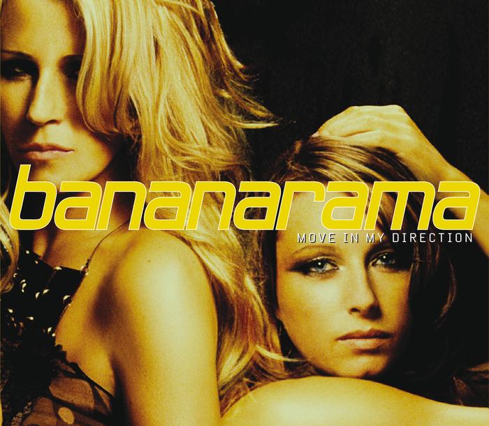 BANANARAMA - Move In My Direction
