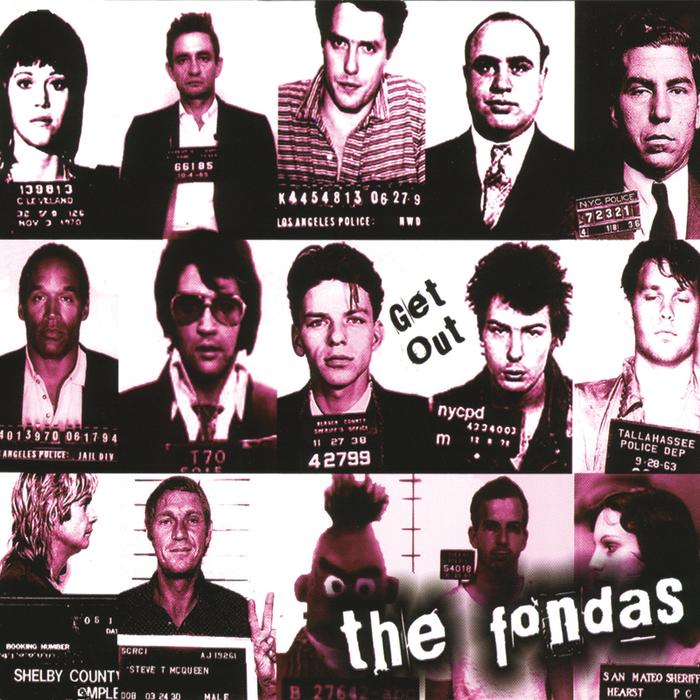 THE FONDAS - Get Out