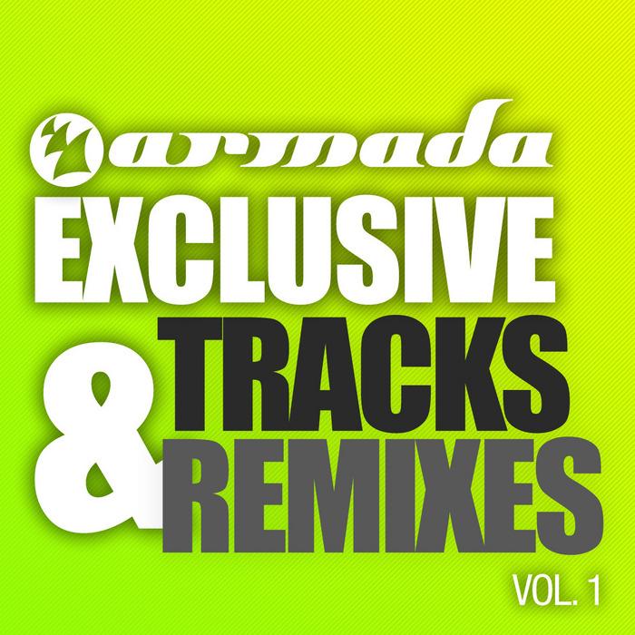 VARIOUS - Armada Exclusive Tracks & Remixes Vol 1