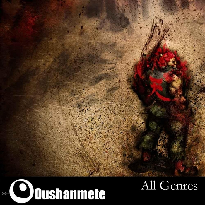 OUSHANMETE - All Genres