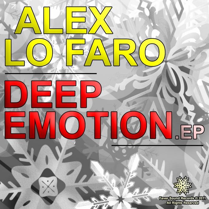 FARO, Alex Lo - Deep Emotion EP