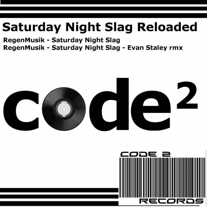REGENMUSIK - Saturday Night Slag Reloaded