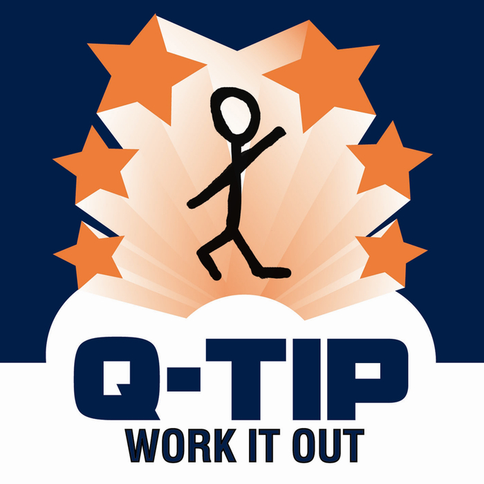 Q TIP - Work It Out