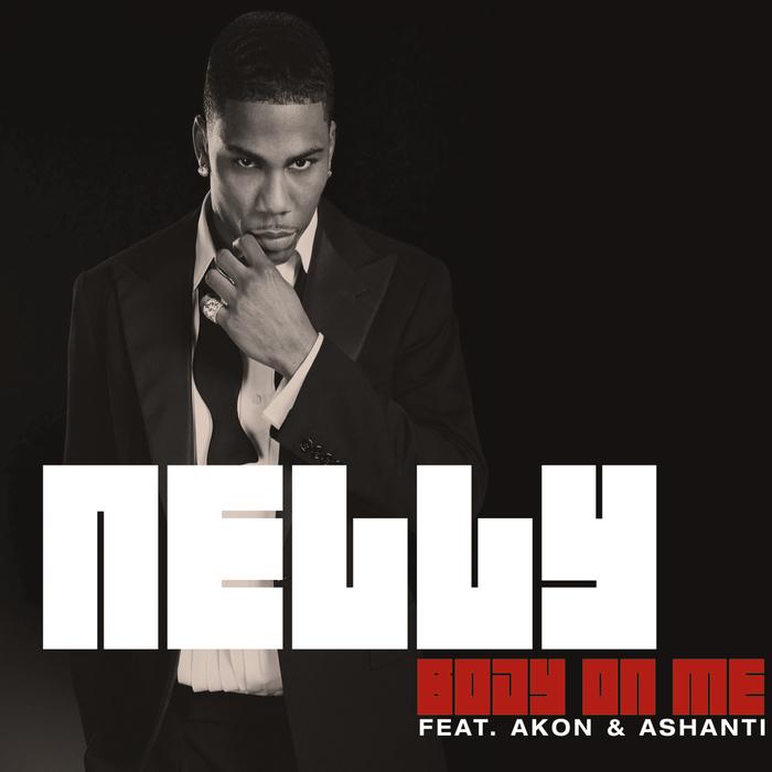 NELLY - Body On Me (UK Radio Edit)