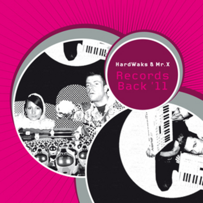 HARDWAKS/MR X - Records Back '11