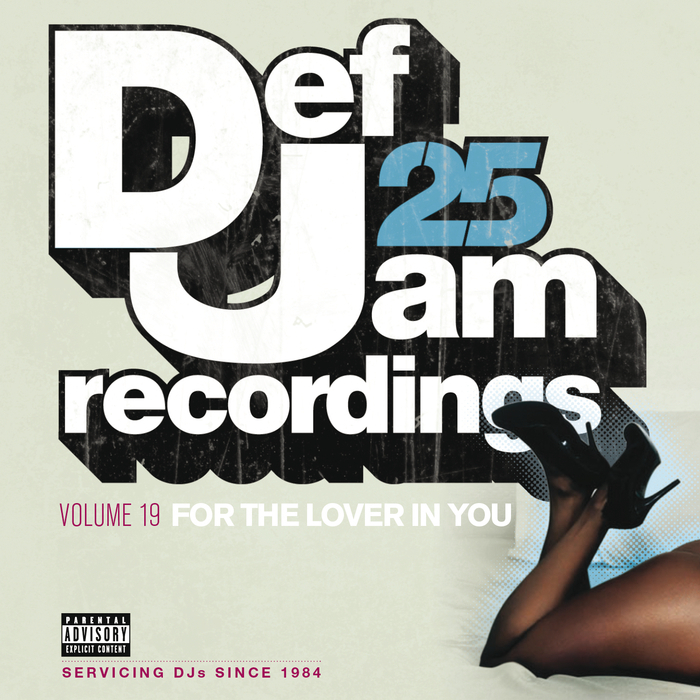 VARIOUS - Def Jam 25, Vol  19 - For The Lover In You (Explicit Version)