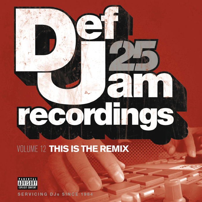 VARIOUS - Def Jam 25, Vol  12 - This Is The Remix (Explicit Version)