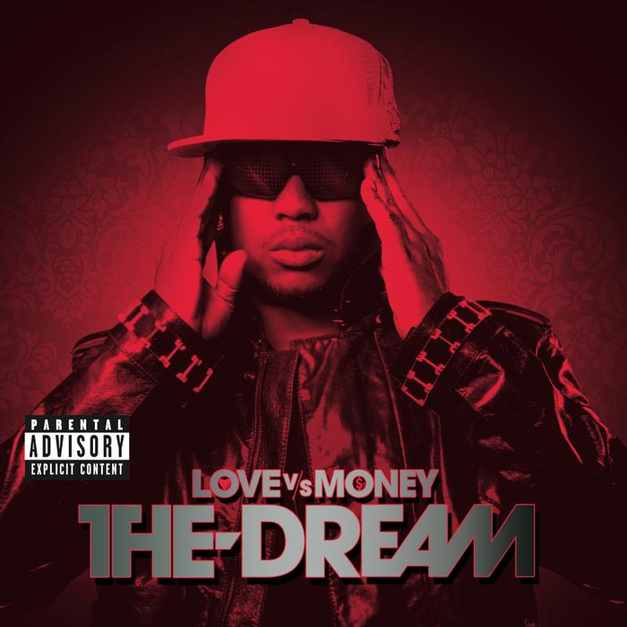 THE DREAM - Love Vs Money (Explicit)