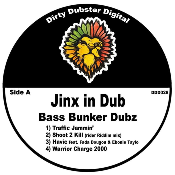 JINX IN DUB - Bass Bunker Dubz
