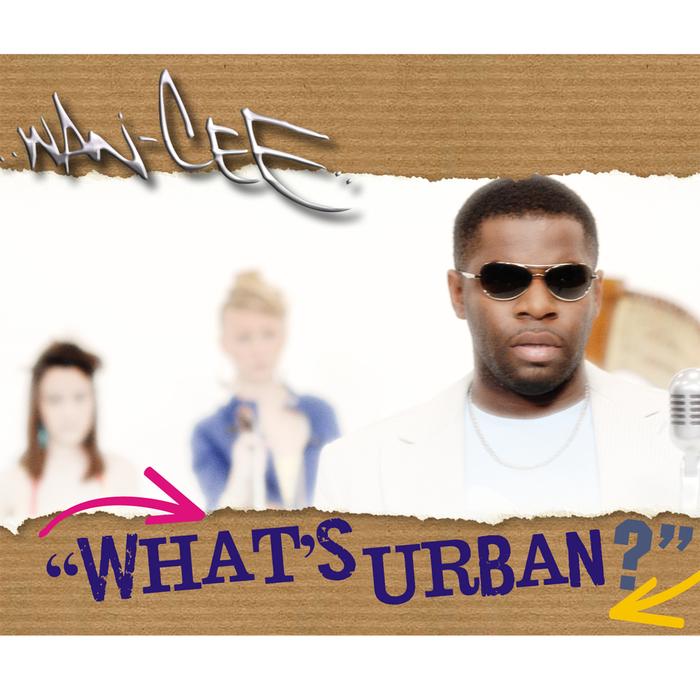 WAN CEE - What's Urban