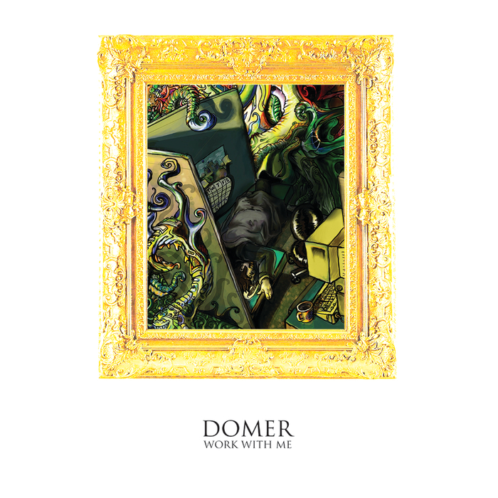 DOMER - Work With Me