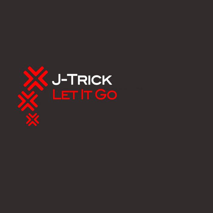 J-TRICK - Let It Go