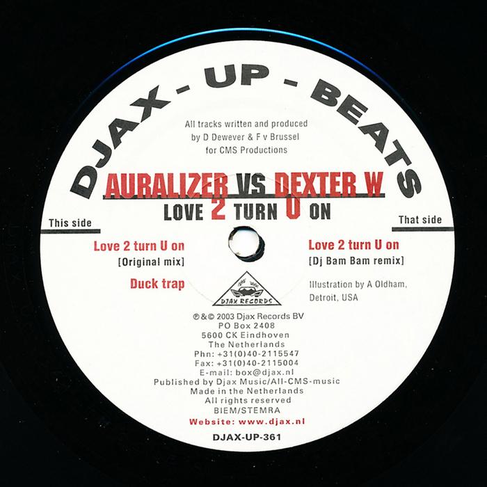 Auralizer vs Dexter W - Love 2 Turn U On