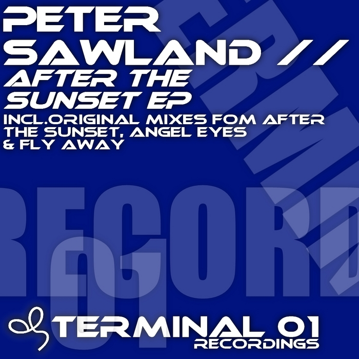 SAWLAND, Peter - After The Sunset EP
