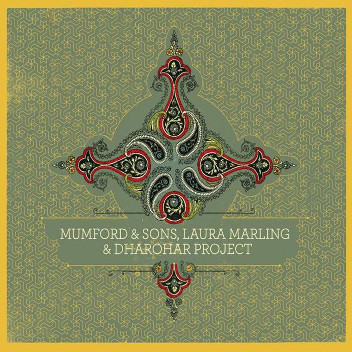 MUMFORD & SONS - Mumford & Sons, Laura Marling & Dharohar Project