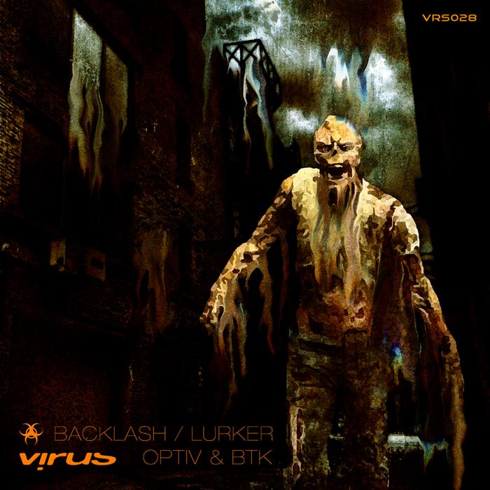 OPTIV/BTK - Backlash/Lurker