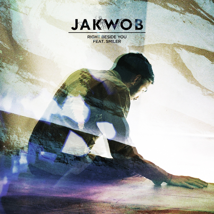 JAKWOB feat SMILER - Right Beside You