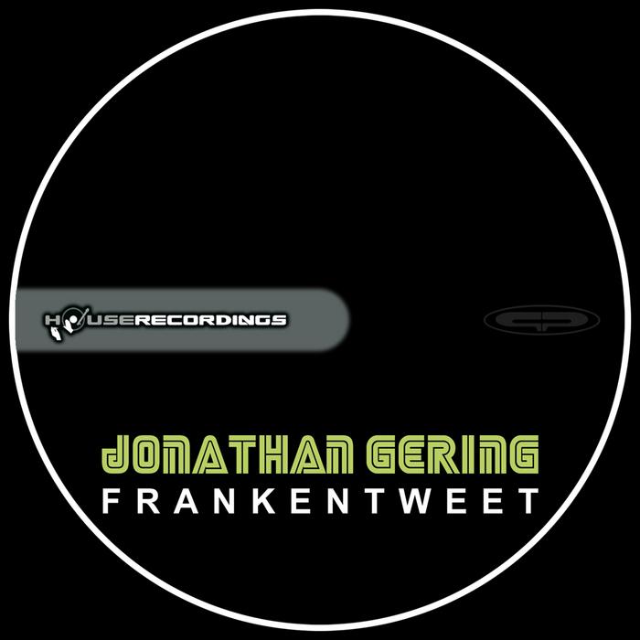GERING, Jonathan - Frankentweet