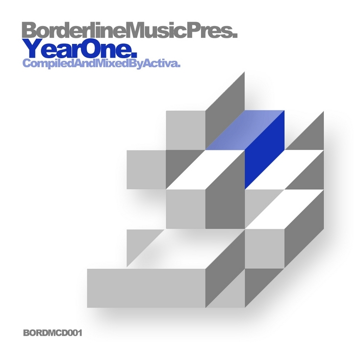 VARIOUS - Borderline Music: Year One (unmixed tracks)