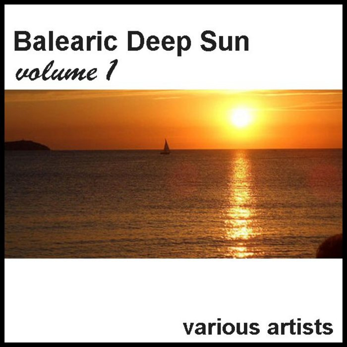 VARIOUS - Balearic Deep Sun Guide