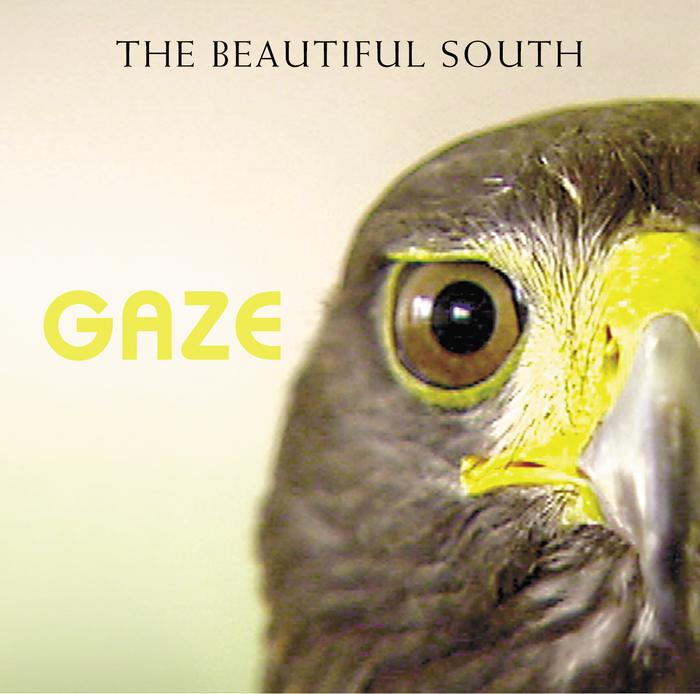 BEAUTIFUL SOUTH, The - Gaze