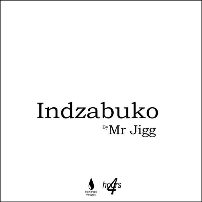 MR JIGG - Indzabuko (Original)