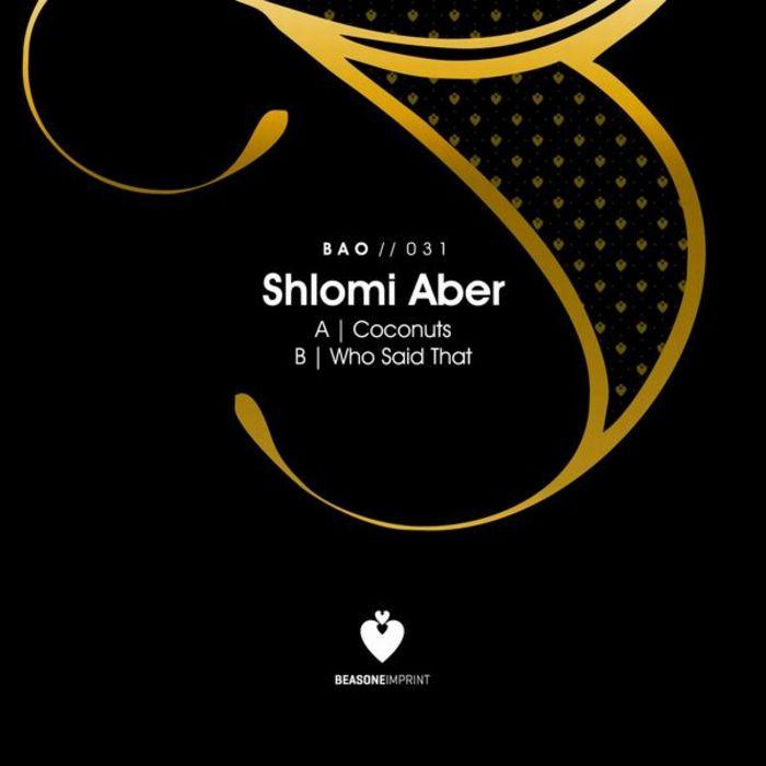 ABER, Shlomi - Coconuts/Who Said That