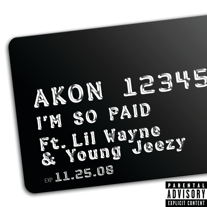 AKON feat LIL WAYNE/YOUNG JEEZY - I'm So Paid