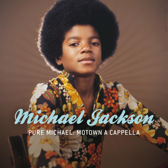MICHAEL JACKSON - Pure Michael: Motown A Cappella