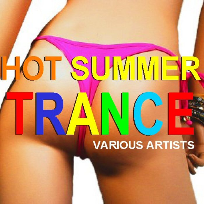 VARIOUS - Hot Summer Trance