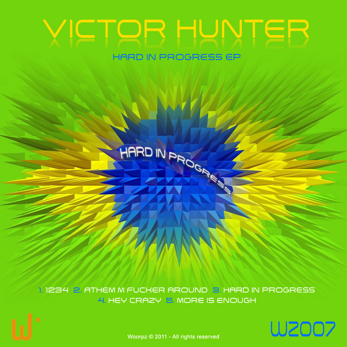 HUNTER, Victor - Hard In Progress
