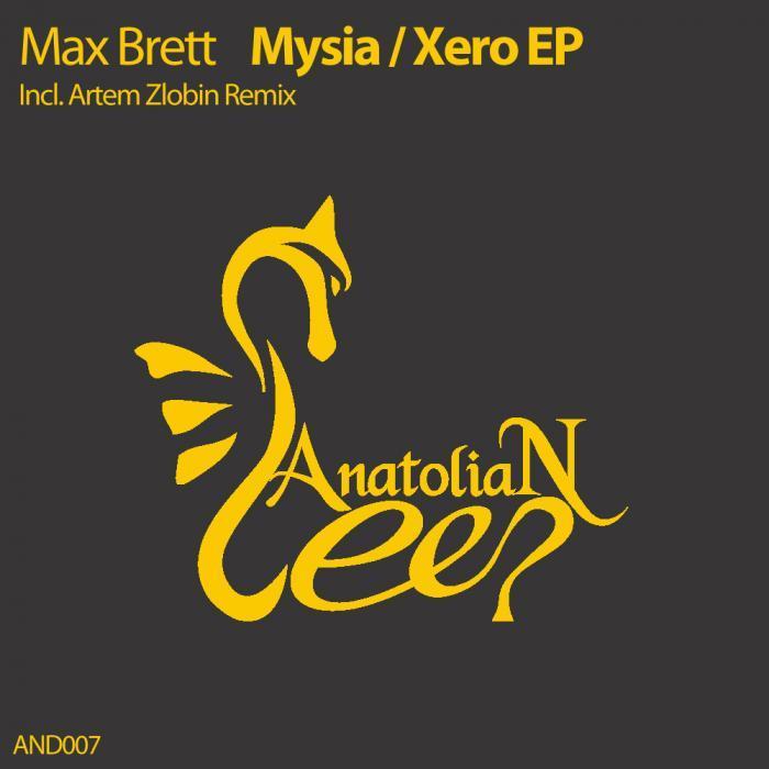 BRETT, Max - Mysia/Xero EP