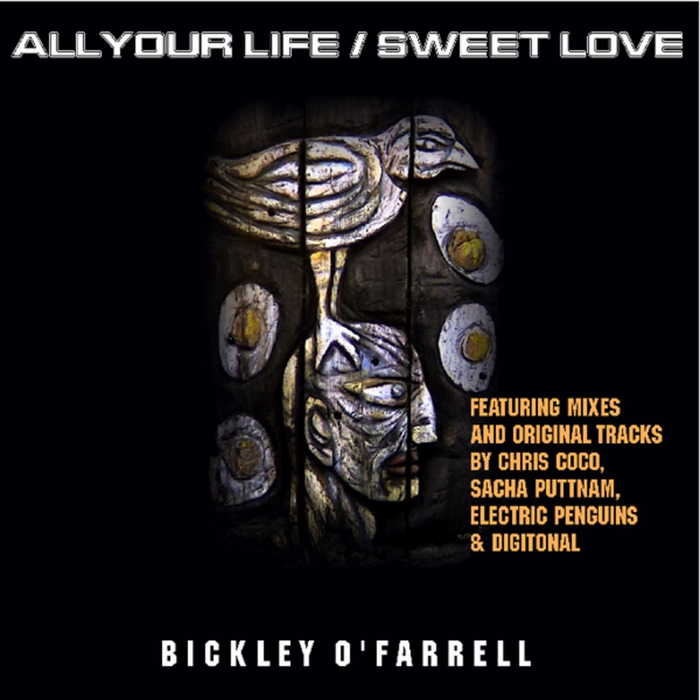 O'FARRELL, Bickley - All Your Life