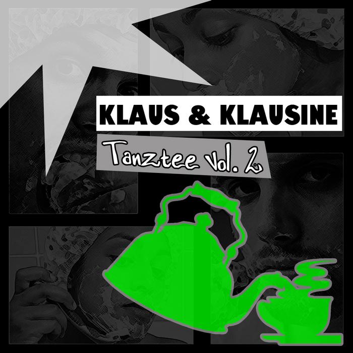 KLAUS & KLAUSINE - Tanztee Vol 2