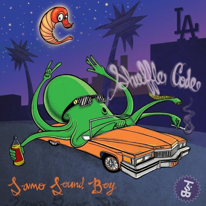 SAMO SOUND BOY - Shuffle Code EP