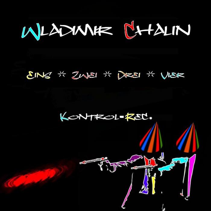 CHALIN, Wladimir - Eins Zwei Drei Vier
