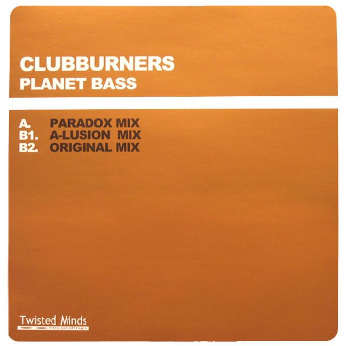 CLUBBURNERS - Planet Bass