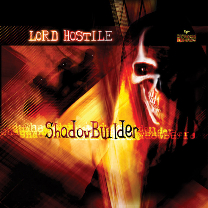 LORD HOSTILE - Shadowbuilder