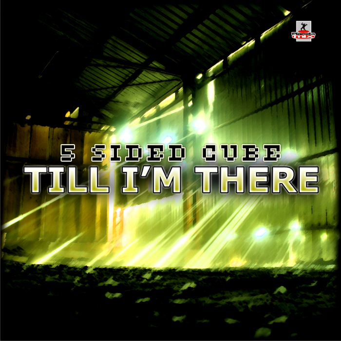 5 SIDED CUBE - Till I'm There