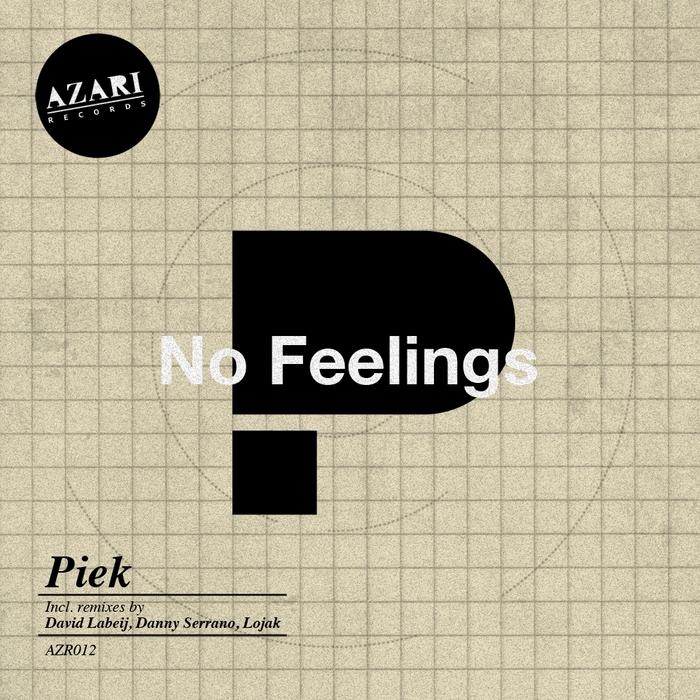 PIEK - No Feelings