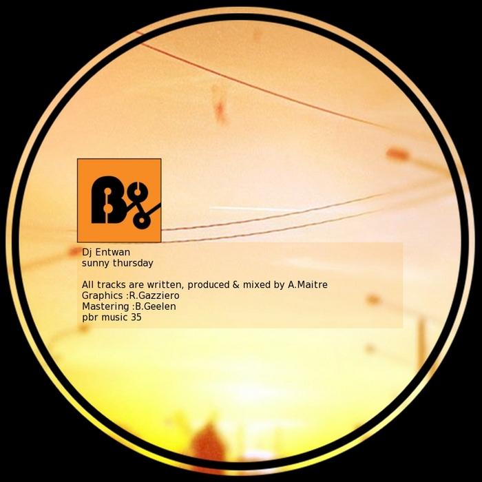 DJ ENTWAN - Sunny Thursday