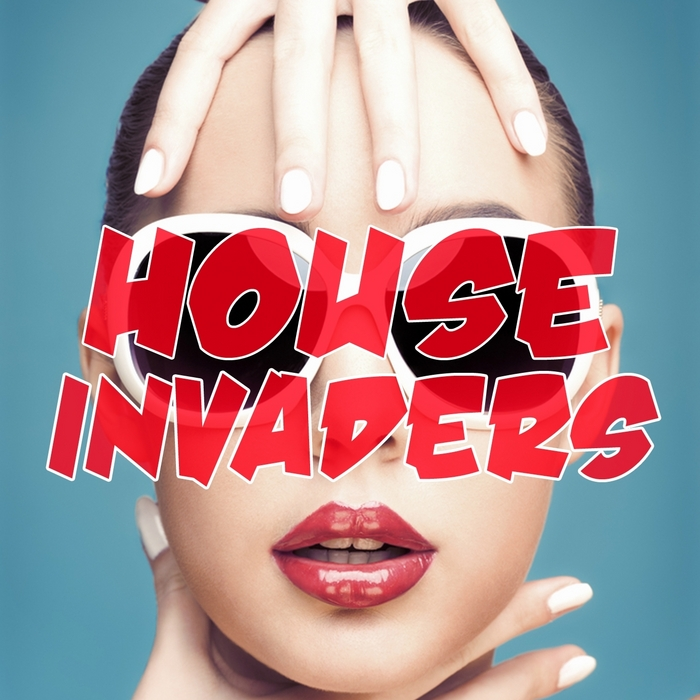 VARIOUS - House Invaders