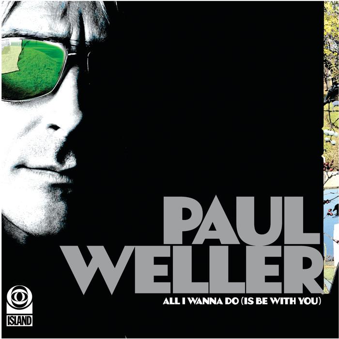 PAUL WELLER - All I Wanna Do/Push It Along (EP2)