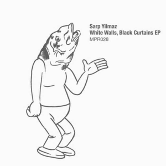 YILMAZ, Sarp - White Walls Black Curtains EP