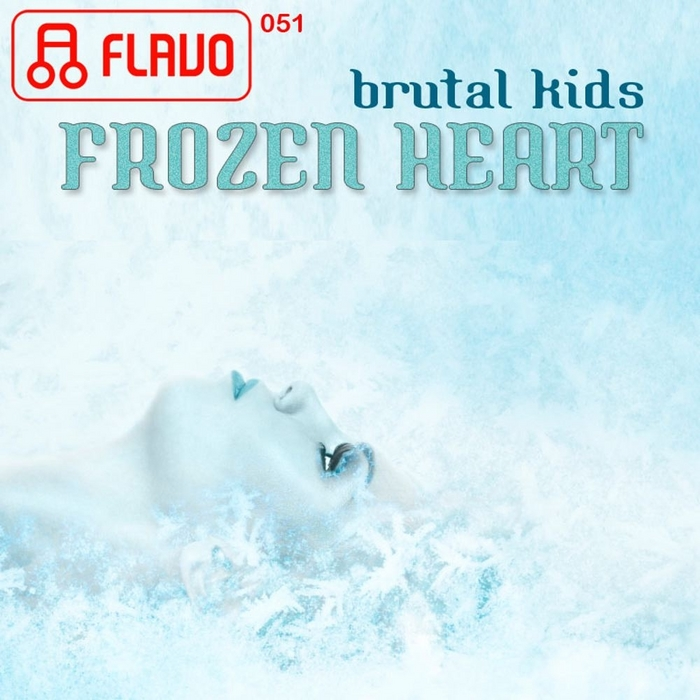 BRUTAL KIDS - Frozen Heart