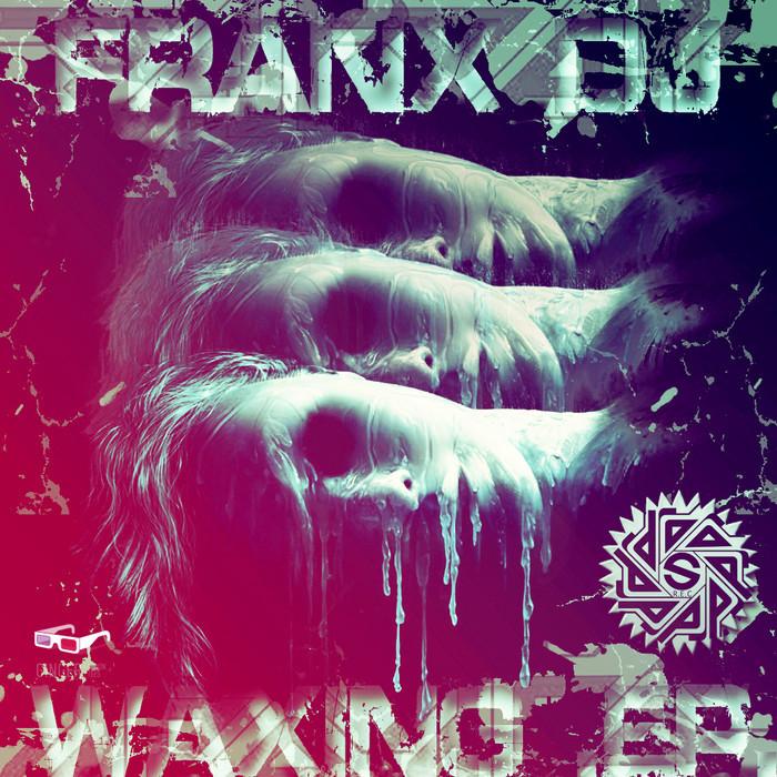 FRANX - Waxing EP