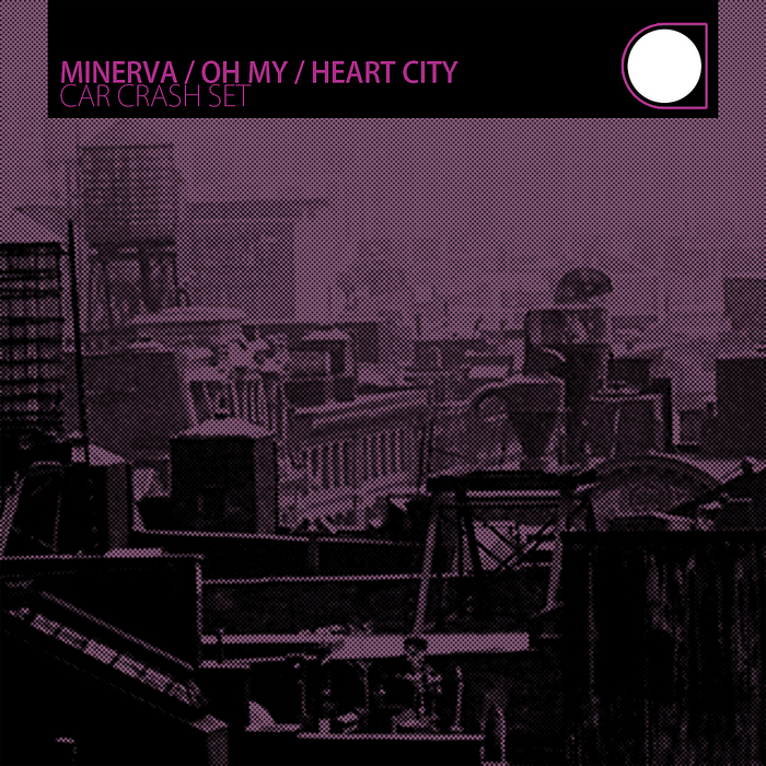 MINERVA - Oh My/Heart City